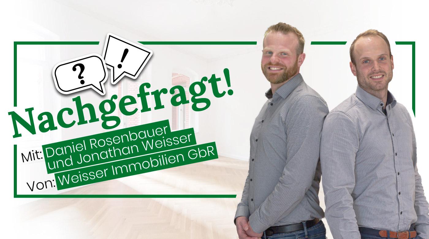 Nachgefragt-mit-Daniel-Rosenbauer-und-Jonathan-Weisser-von-Weisser-Immobilien