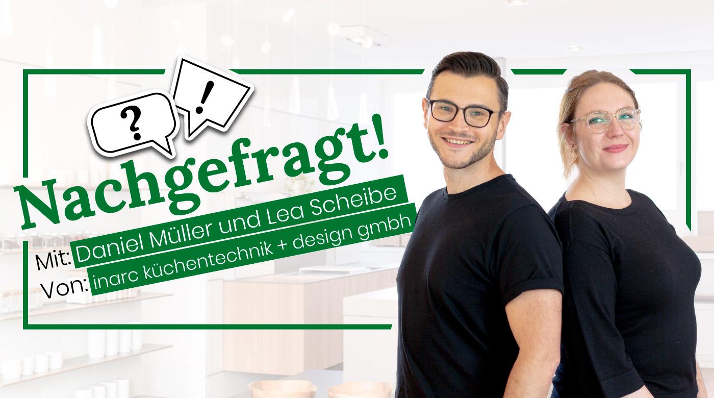 Nachgefragt-mit-Daniel-Mueller-und-Lea-Scheibe-von-inarc
