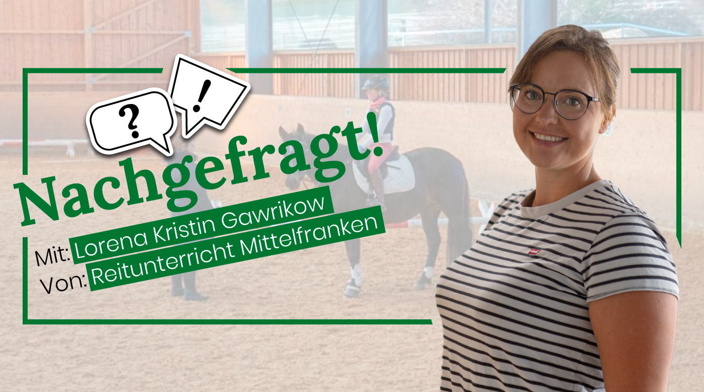 Nachgefragt-mit-Lorena-Gawrikow-von-Reitunterricht-Mittelfranken